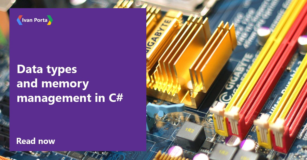 Data types and memory management in C#