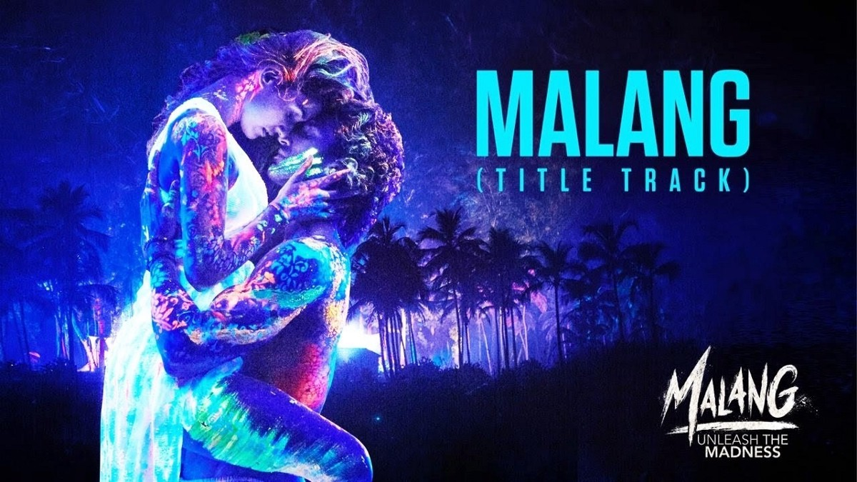 Malang 2020 Malang Movie Malang Movie Cast Release Date Review By Knowledgekira Medium