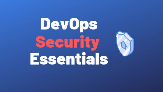 DevOps Security Essentials
