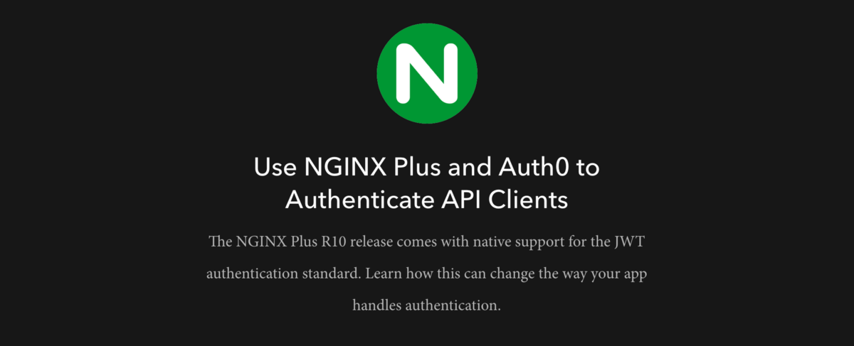 Use NGINX Plus and Auth0 to Authenticate API Clients
