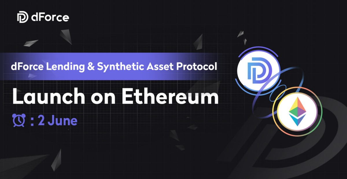 Announcing: The dForce Lending & Synthetic Asset Protocol Official Launch on Ethereum