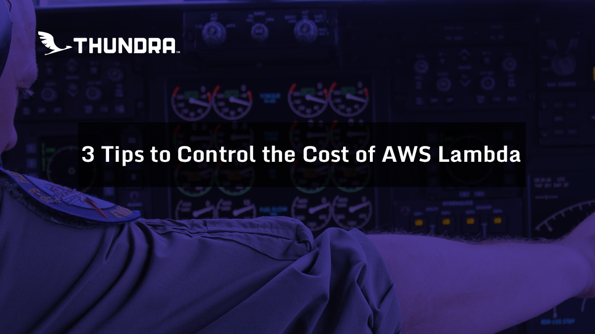 3 Tips to Control the Cost of AWS Lambda