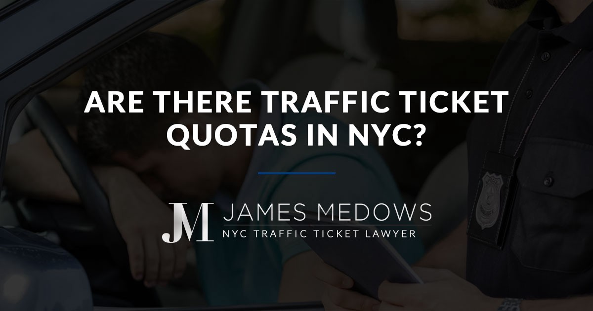 Traffic Ticket Nyc >> Are There Traffic Ticket Quotas In Nyc Law Office Of