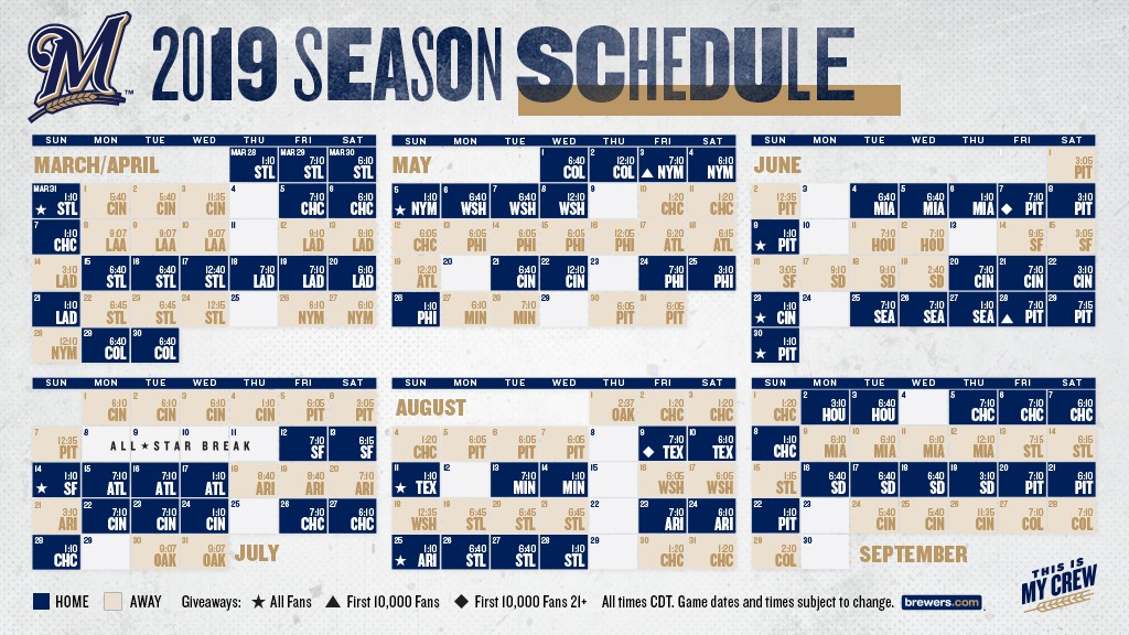 2019 Brewers Schedule BREWERS ANNOUNCE 2019 SCHEDULE WITH HOME AND ROAD TIMES