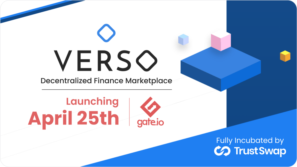 Verso: The First TrustSwap Incubator, going live on the TrustSwap Launchpad April 25th