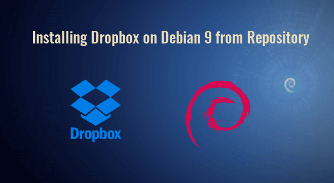 How to Install Dropbox on Debian 9 Stretch Desktop From Official