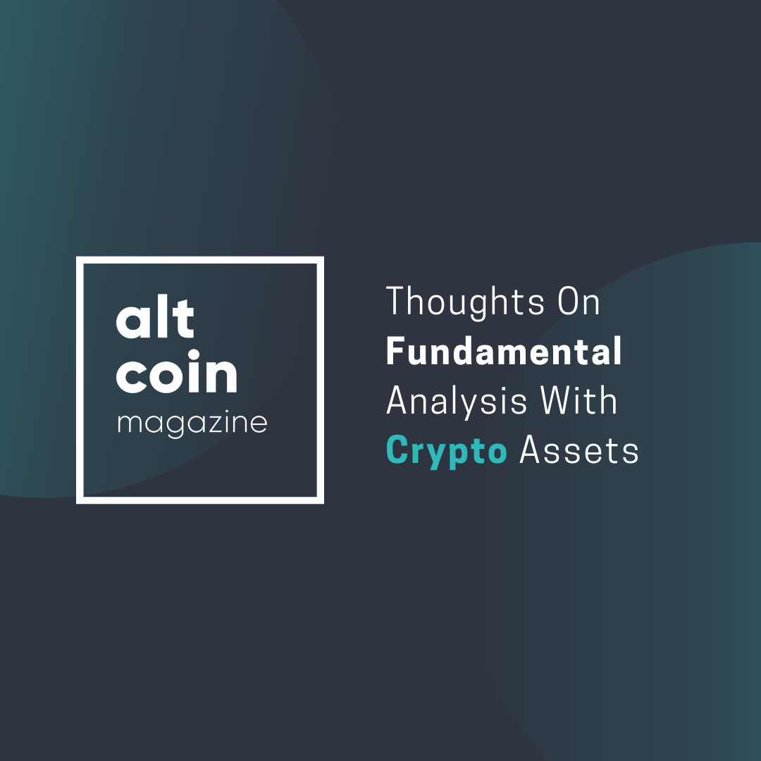 Thoughts On <bold>Fundamental</bold> Analysis With <bold>Crypto</bold> <bold>Assets</bold>