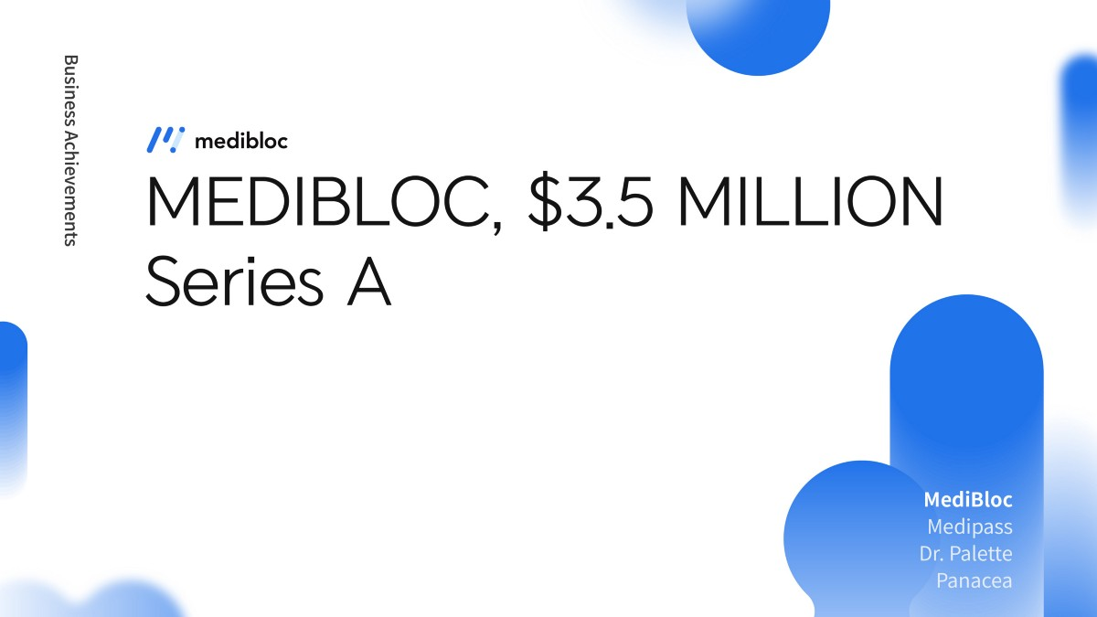 MediBloc Raises $3.5M Investment; IMM Investment Leads Series A Round