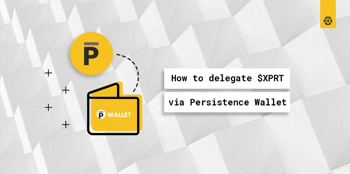 How to Delegate XPRT in Persistence Wallet