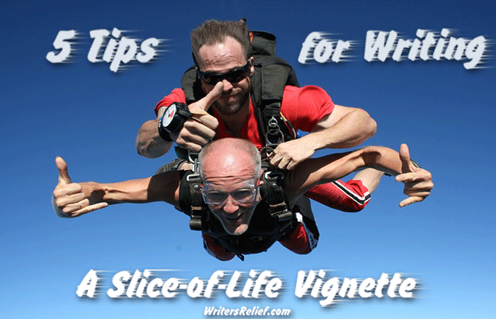 5 Tips For Writing A Slice-Of-Life Vignette - Writer's Relief - Medium
