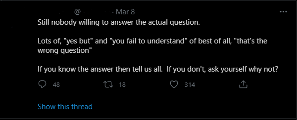 """A tweet that reads: """"As I expected, a lot of questions, a lot of criticism but not one answer.  …because it's the question not one of them dares to answer, if they do the whole charade come falling down around them."""""""