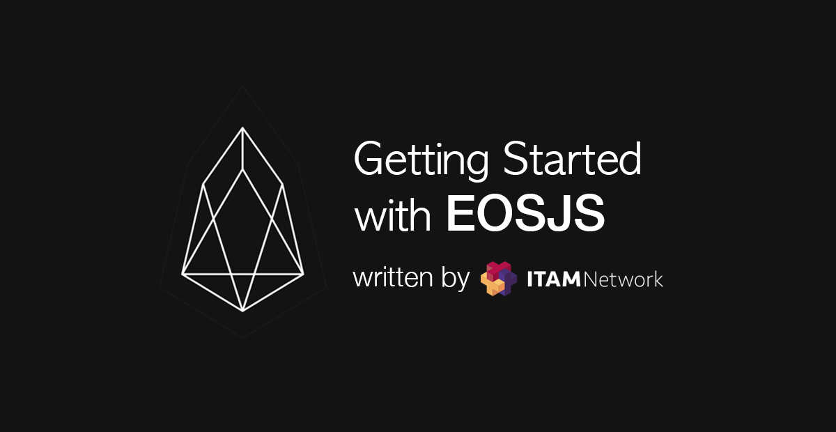Getting Started with EOSJS - Coinmonks - Medium