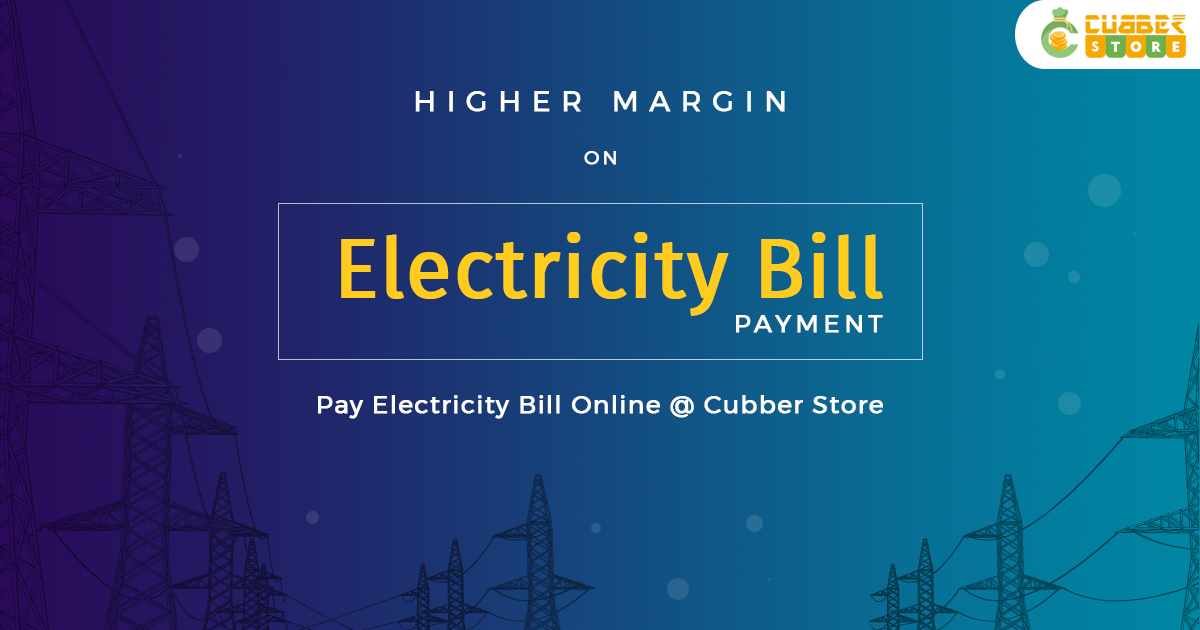 Pay Electricity Bill Online Using Cubber Store - Cubber