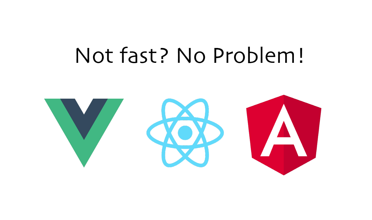 Frameworks will never be as fast as Vanilla JavaScript