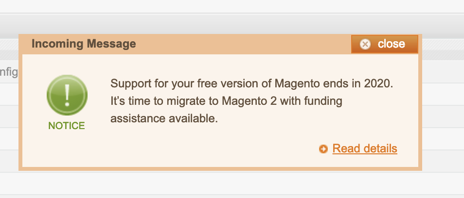 best open source ecommerce 2020 Don't Believe The Annoying Popups. You Can Stay on Magento 1