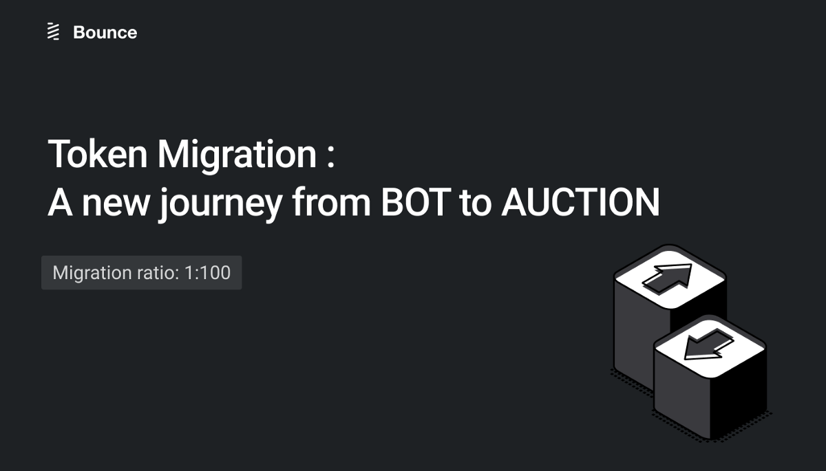 Bounce Token Migration has started! (Important Notice)