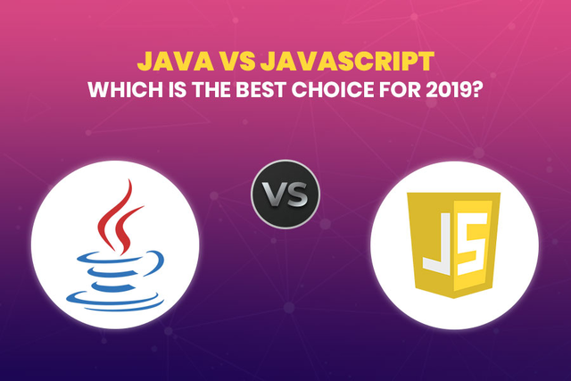 Java vs JavaScript: Which Is The Best Choice For 2019?