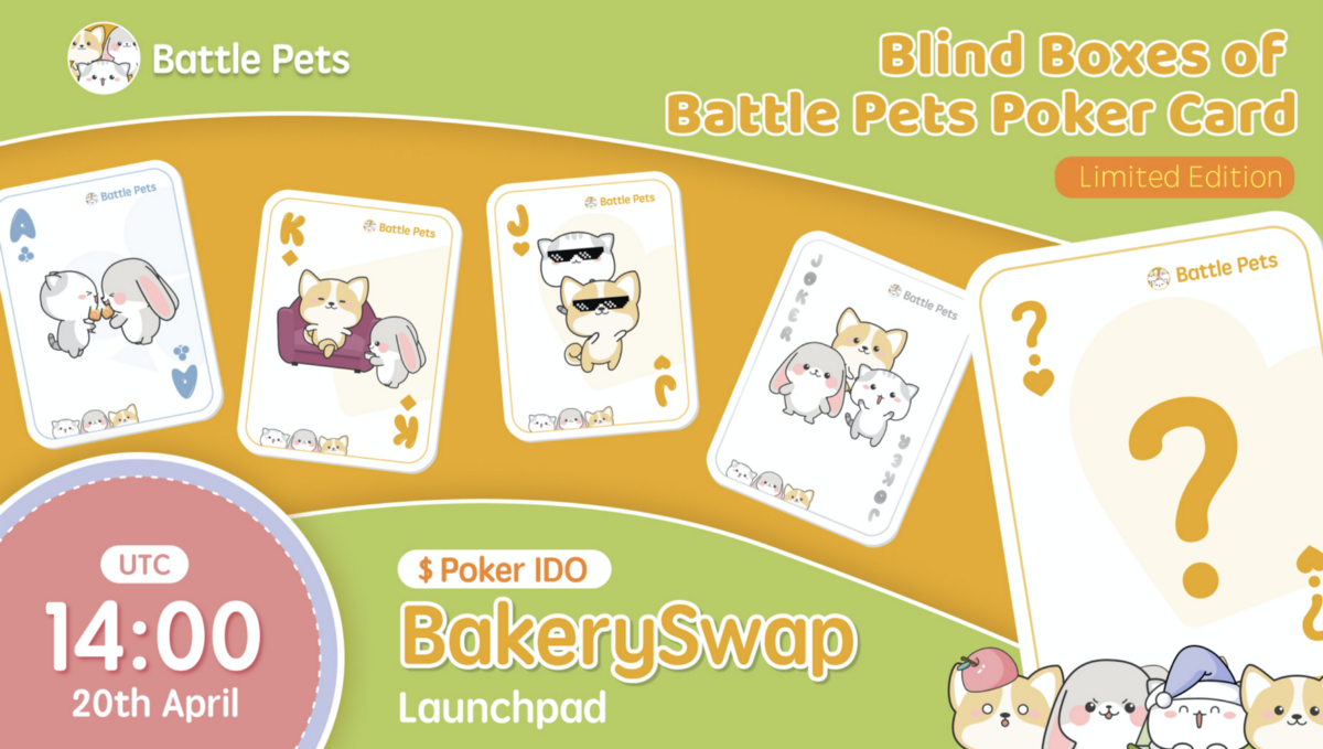 Battle Pets introduces the Limited Edition of PET Poker Card, available at Bakery Launchpad on…