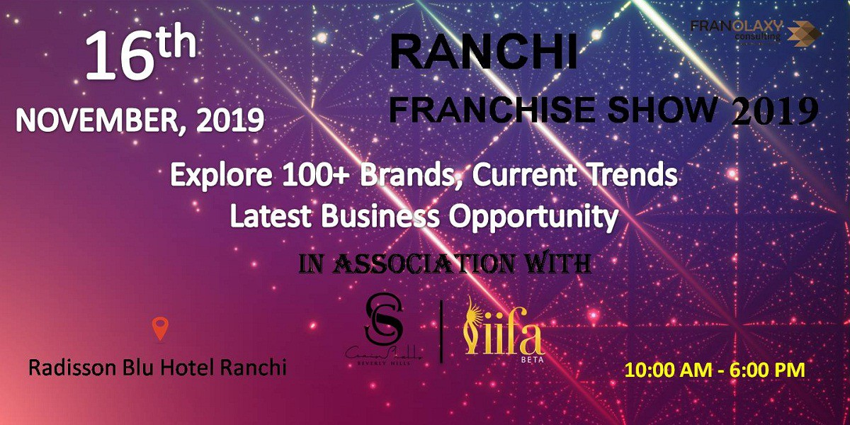 Franchise Event in Ranchi