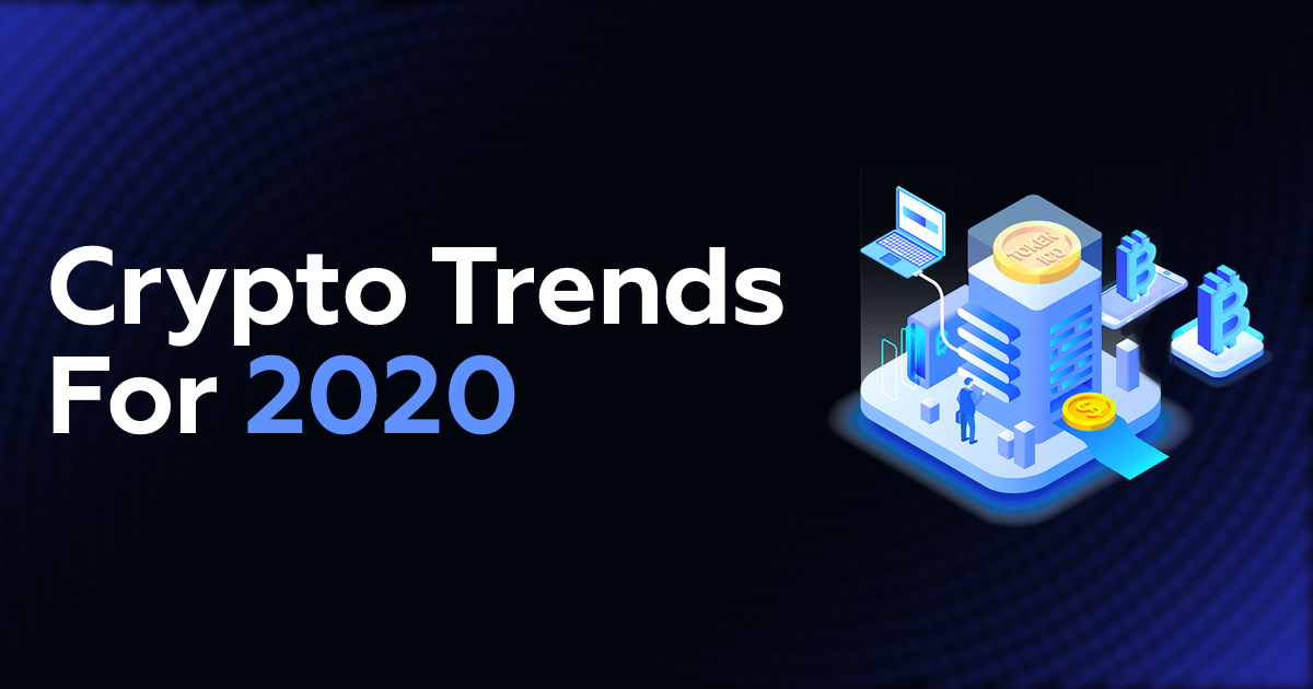 Best Investments For 2020.Top 5 Crypto Trends For 2020 Midas Investments Medium