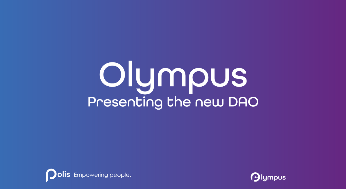 """Olympus: Presenting the new DAO. A DAO is a """"Decentralized Autonomous… 