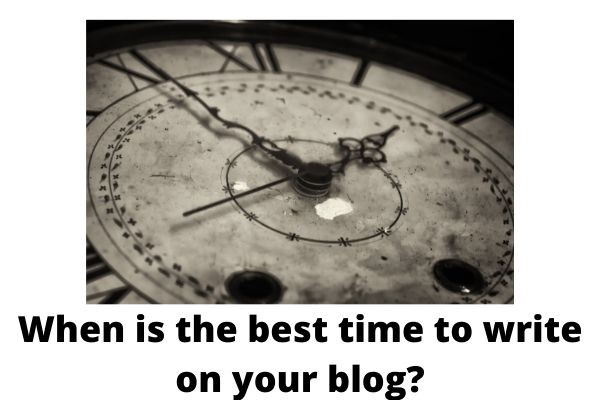 When is the best time to write on blog? (Image from Canva)
