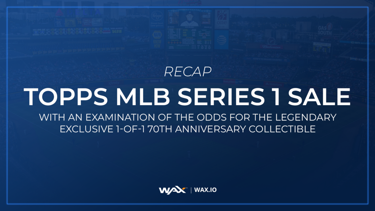 Recap of the ToppsMLB Series 1 Collection Sale