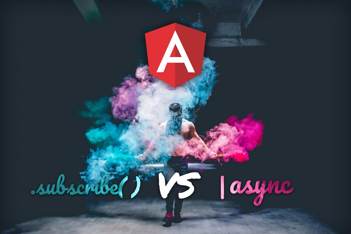 The Ultimate Answer To The Very Common Angular Question: subscribe