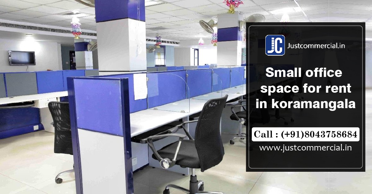 Small Office Space For Rent In Koramangala By Just Commercial Medium
