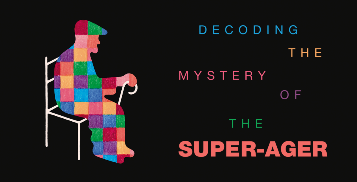 Decoding the Mystery of the Super-Ager - UCSF Magazine - Medium