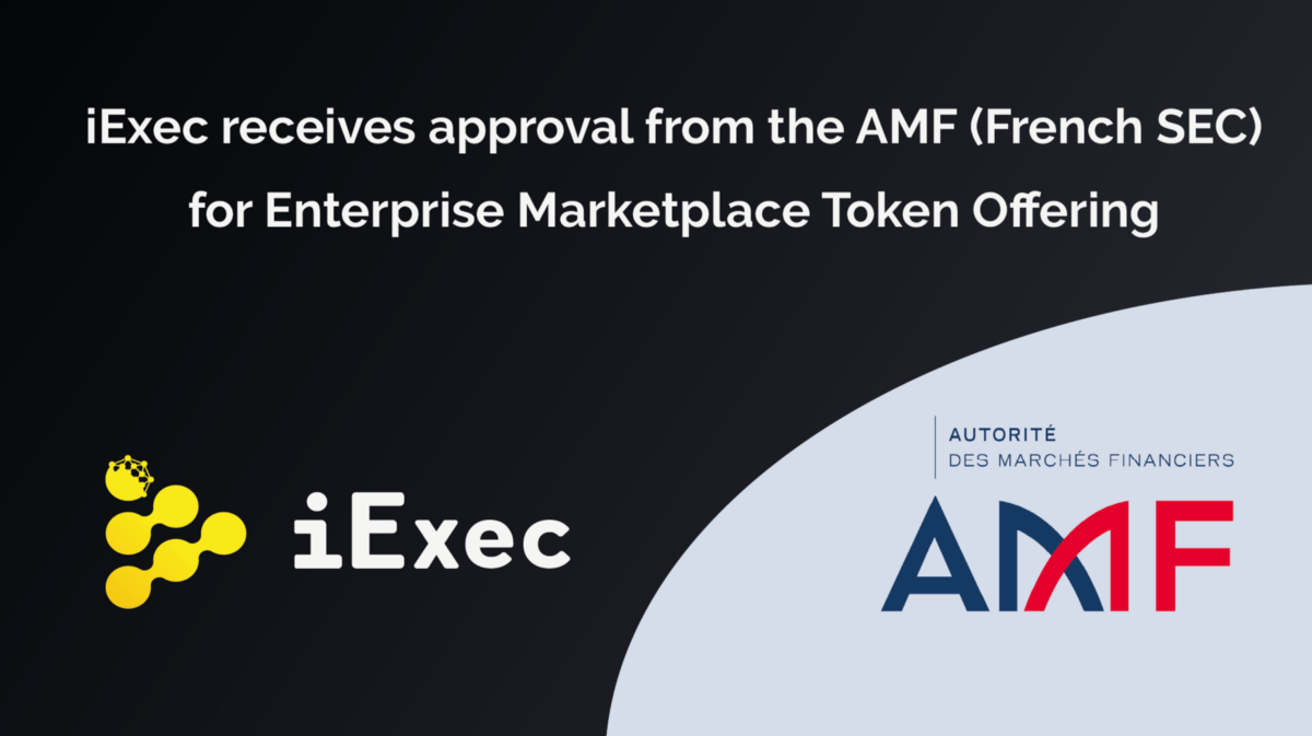 iExec receives French SEC approval for its Enterprise Marketplace Token Swap Offering