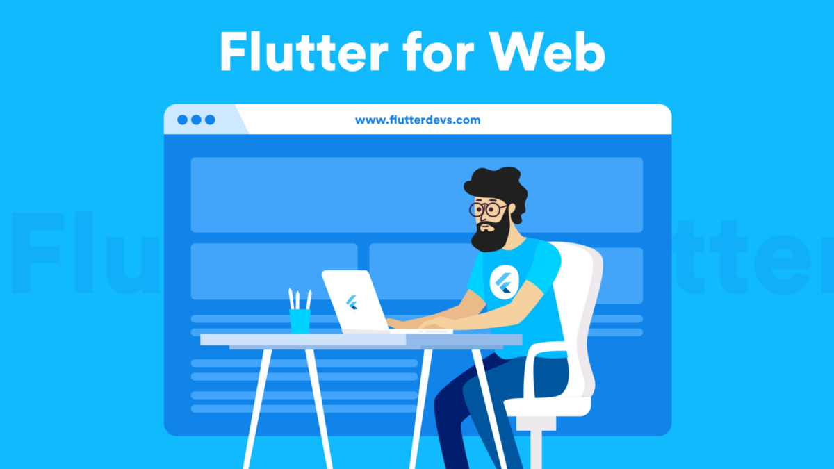 Developing Web Apps Using Flutter | Flutter for Web