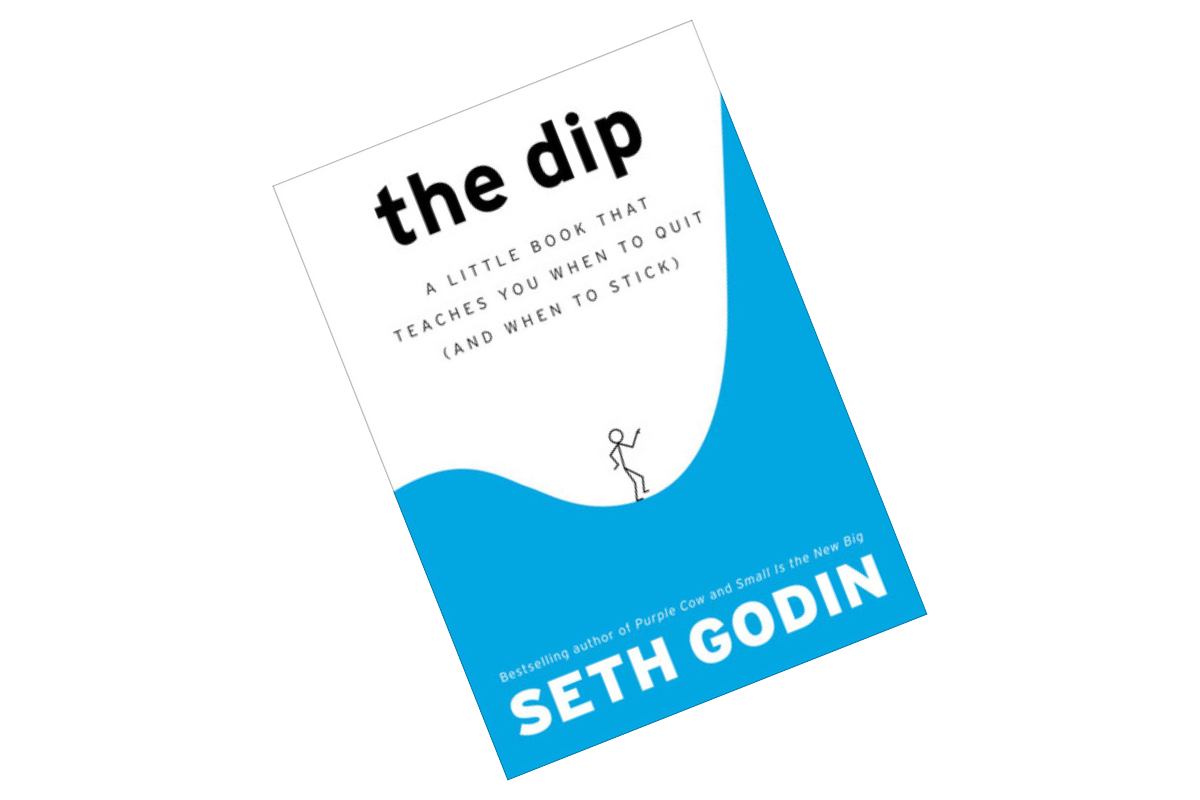 Book Notes: The Dip by Seth Godin
