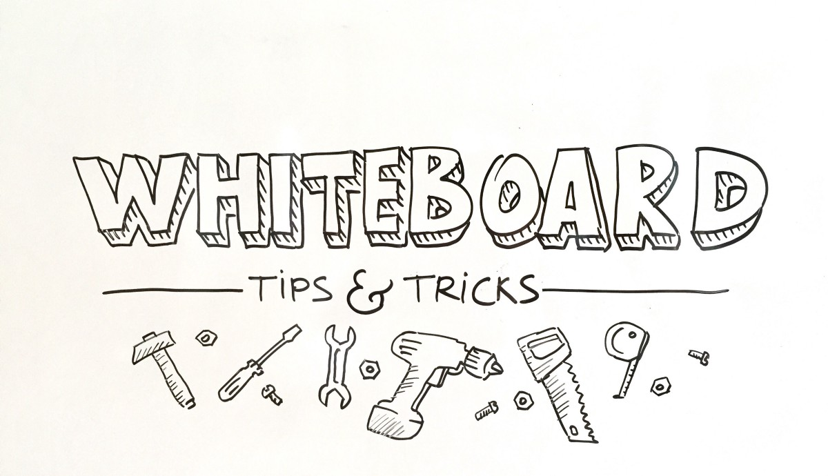 Whiteboard tips and tricks