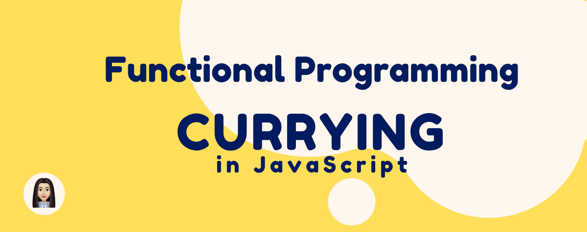 Currying in JavaScript