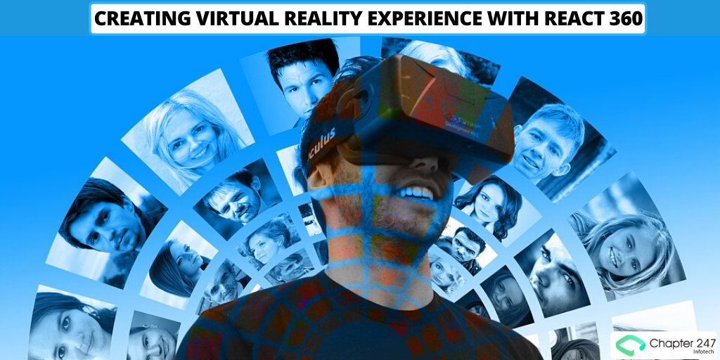 Virtual reality with React 360—By Chapter247