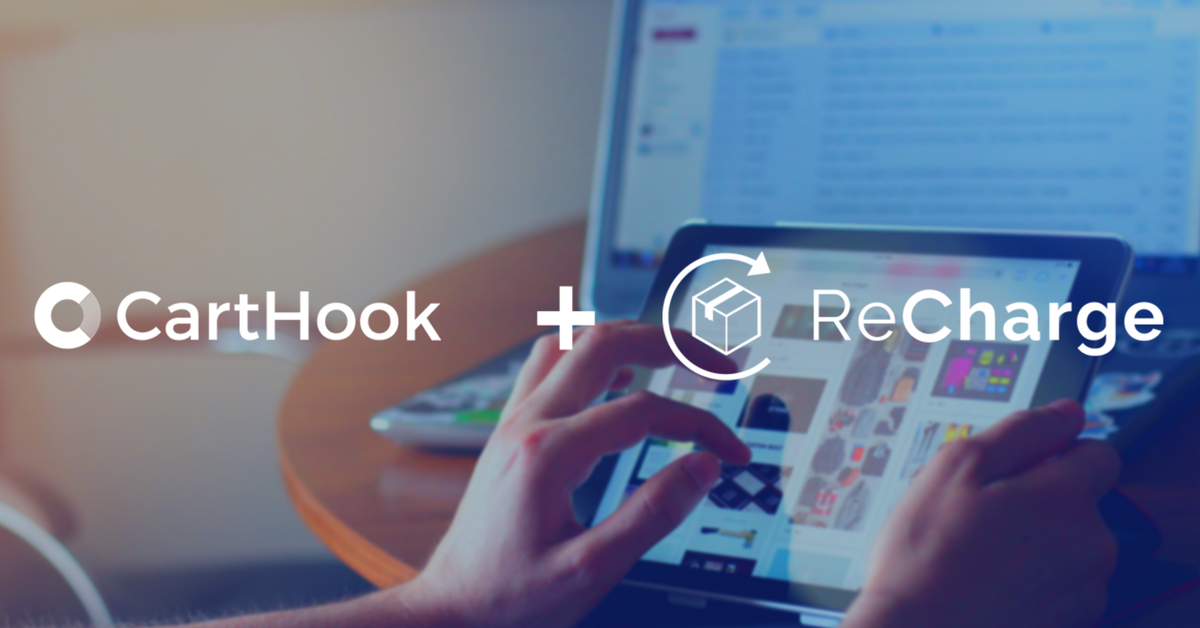 CartHook + ReCharge: How to Upsell Subscriptions in Your Shopify Store