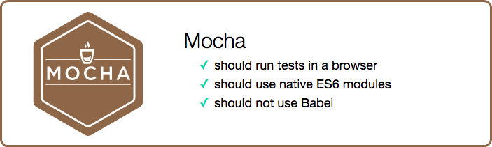 Running Mocha Tests as Native ES6 Modules in a Browser