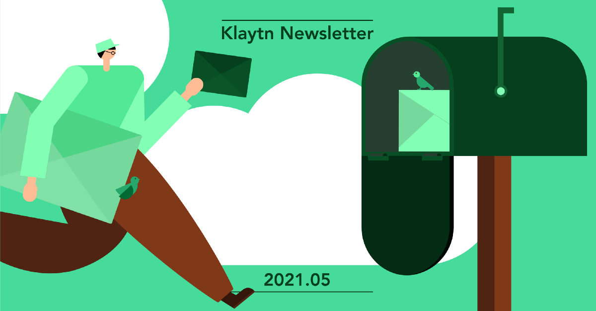 Klaytn NOW: 2021 May Newsletter