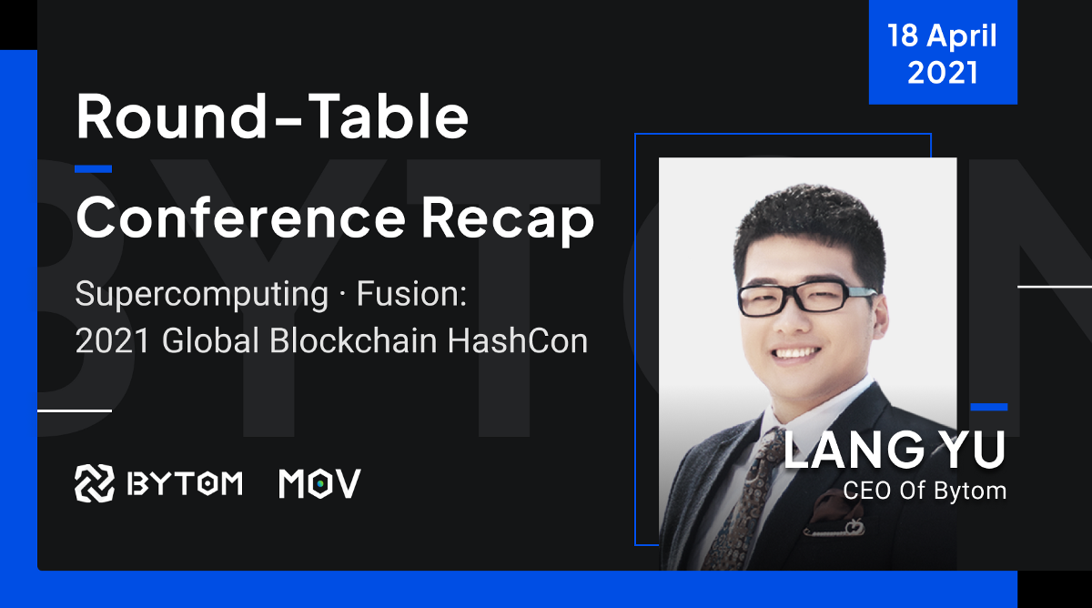 The 2nd Global Blockchain HashCon   Bytom CEO Talks About the Prospect for PublicChains