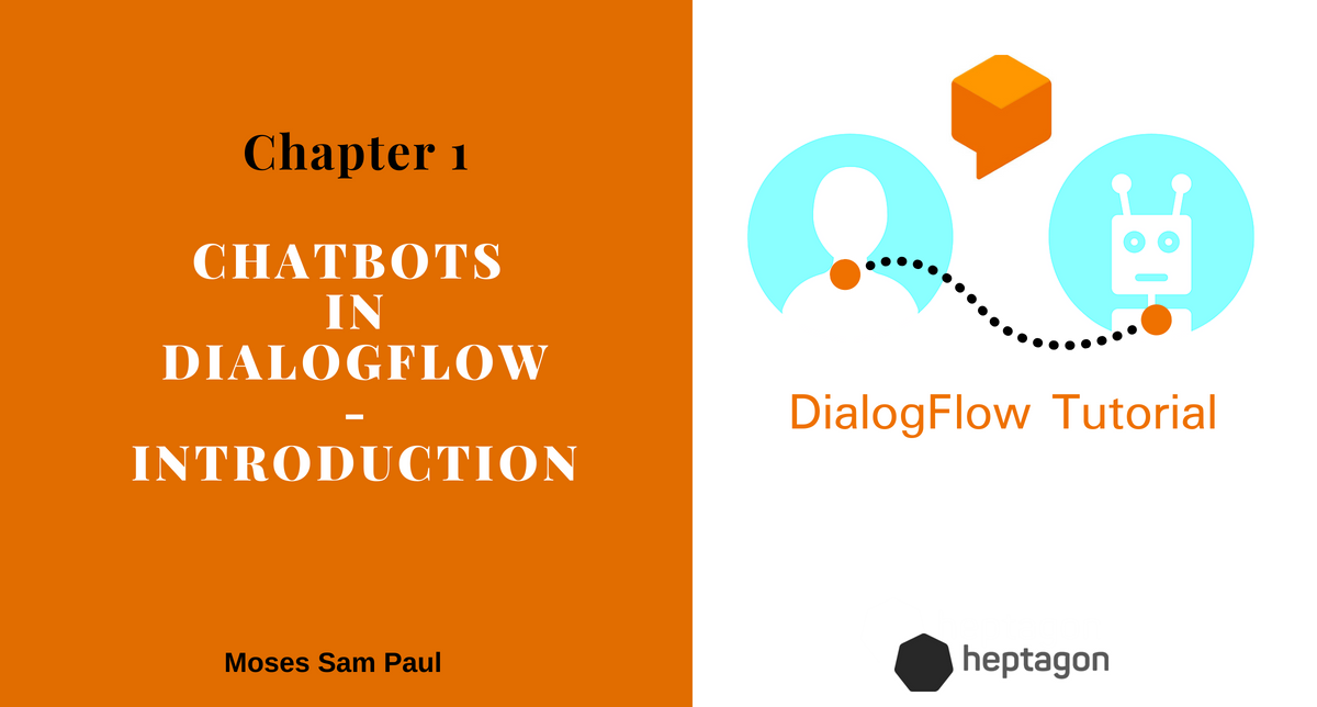 How to build a chatbot with Dialog flow | Chapter 1
