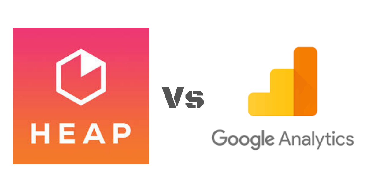Which is better? Comparing Heap Analytics with Google Analytics