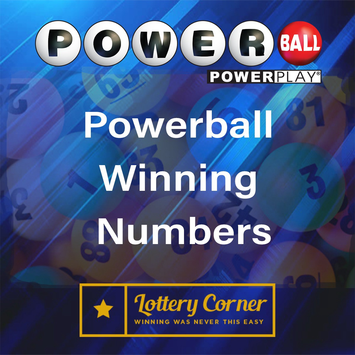 Powerball Jackpot Winning Numbers Lotto Results Lottery Corner By Lottery Corner Medium