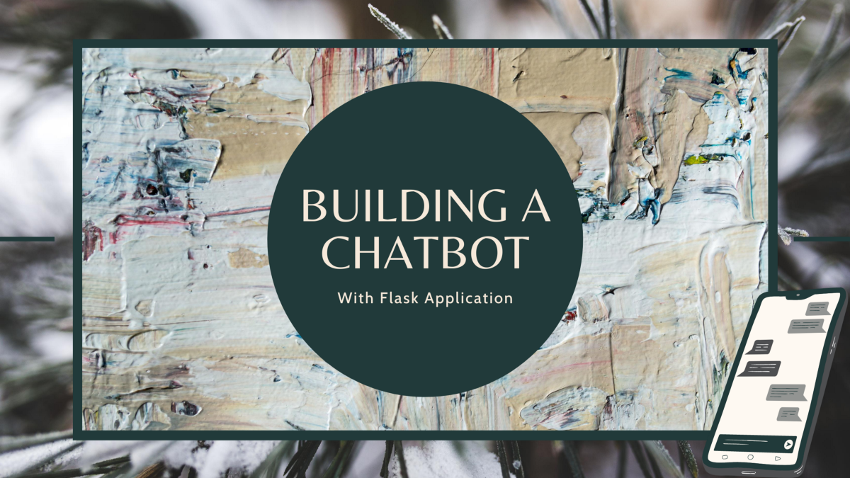 How To Build a Basic Chatbot From Scratch