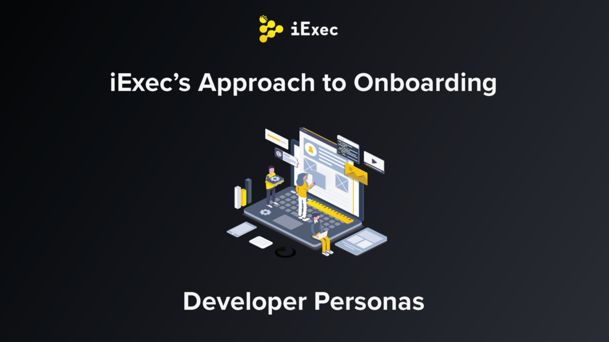 iExec Personas and Developer Onboarding