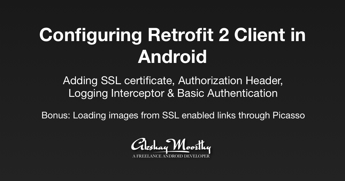 Configuring Retrofit 2 Client in Android - ProAndroidDev