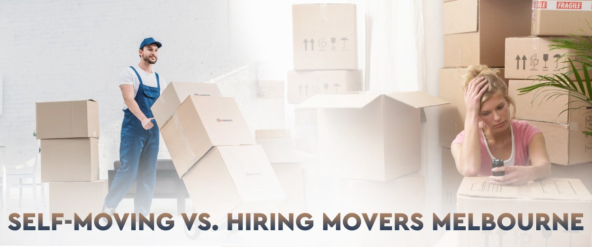 What Are the Advantages and Disadvantages of Self-moving Vs. Hiring Movers Melbourne