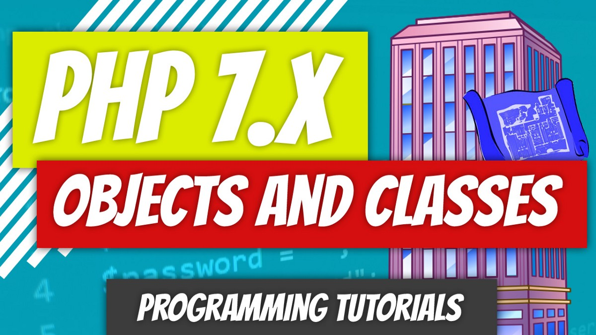 PHP 7.x—P43: Objects and Classes Intro