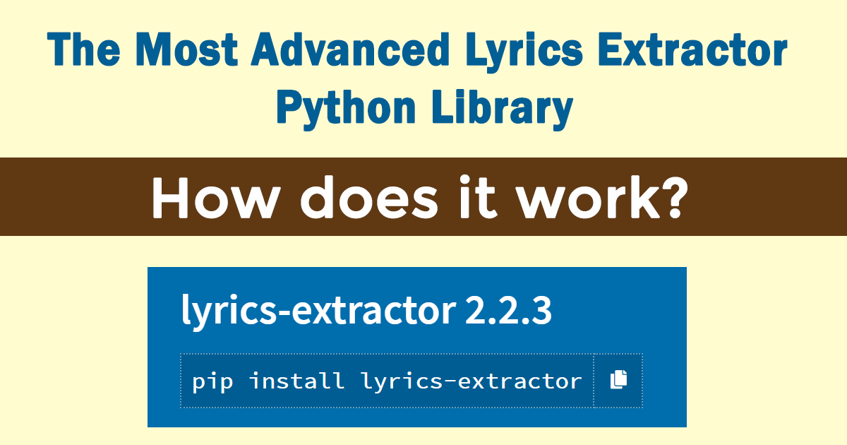 The Most Advanced Lyrics Extractor Python Library Explained