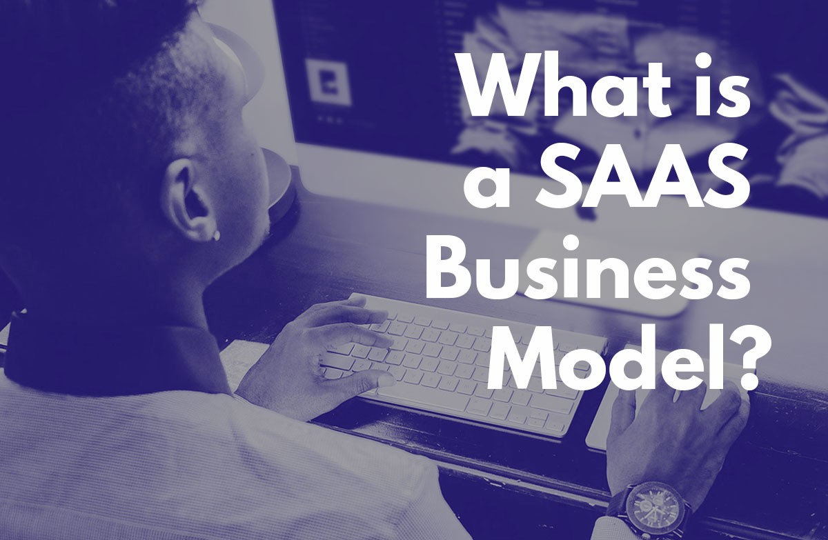 What is a SAAS Business Model? - Ideas by Crema - Medium